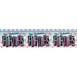 (*) FABULOUS FIFTIES BORDER ROLL (DNRO)